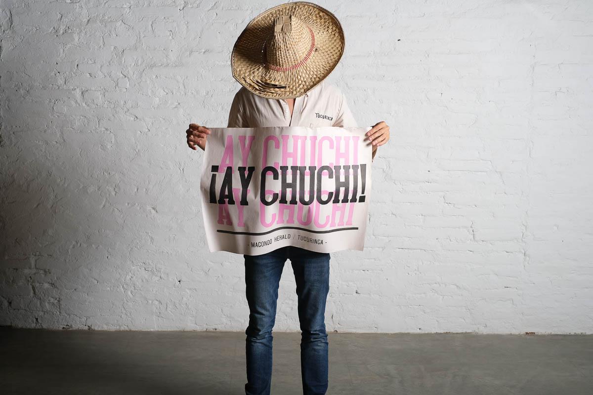 CARTEL ¡AY CHUCHI! // MACONDO HERALD X TUCURINCA
