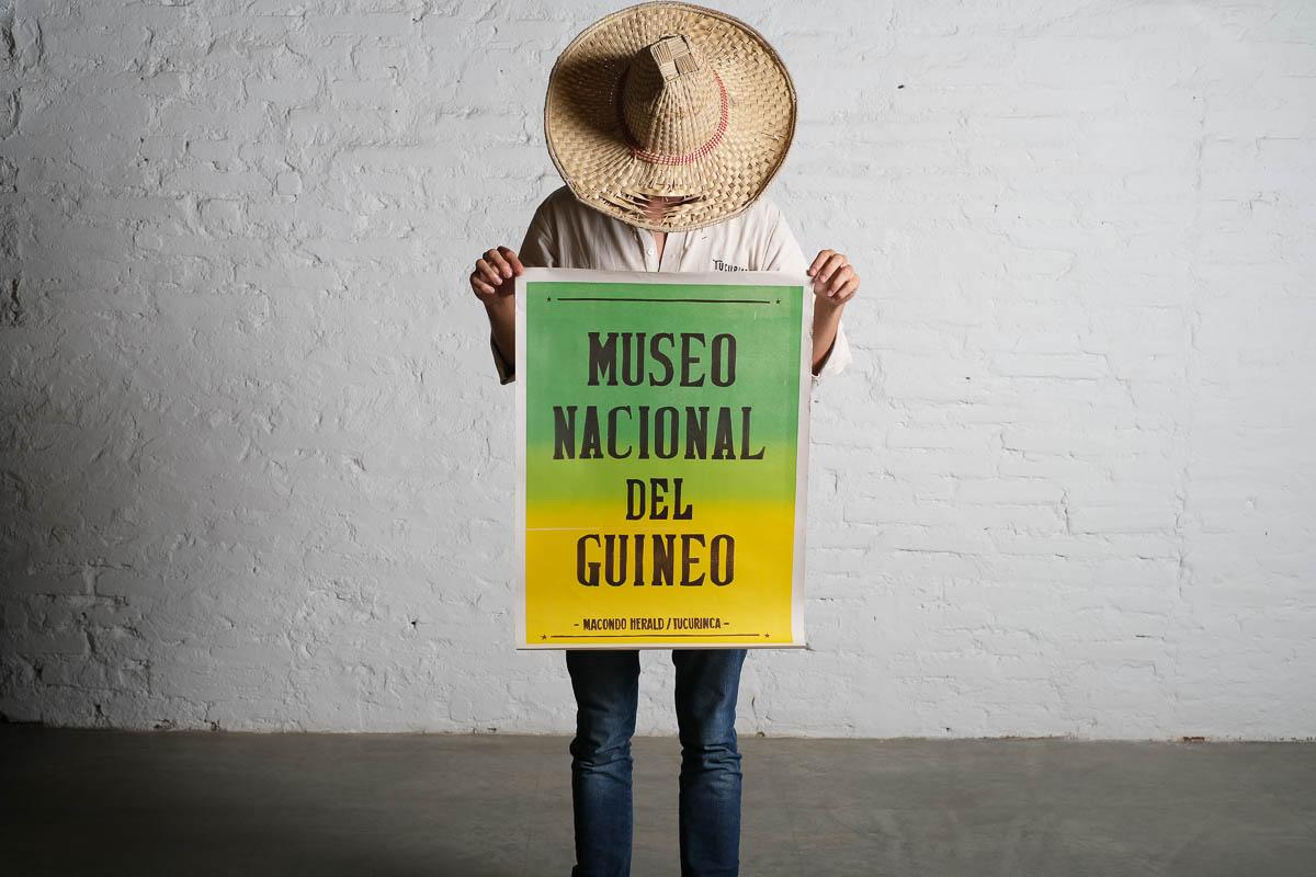 CARTEL MUSEO NACIONAL DEL GUINEO // MACONDO HERALD X TUCURINCA